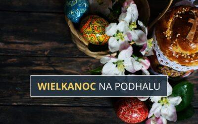 Wielkanoc na Podhalu